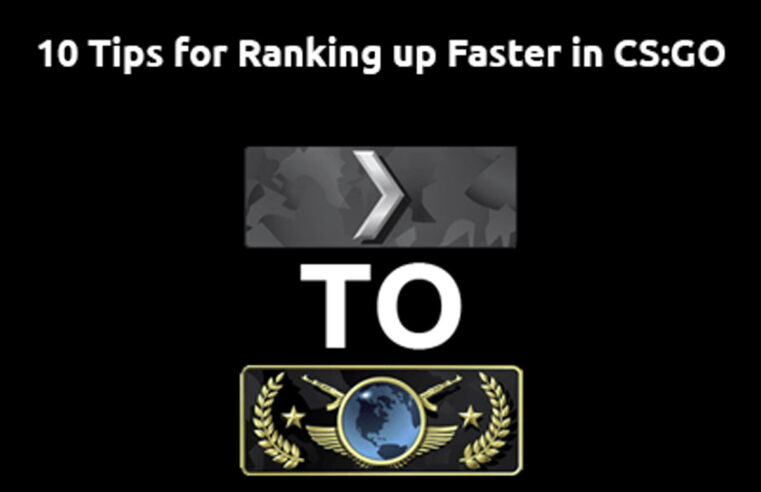 Tips to Rank Faster in CSGO