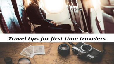 Photo of Travel Tips for First Time Travellers